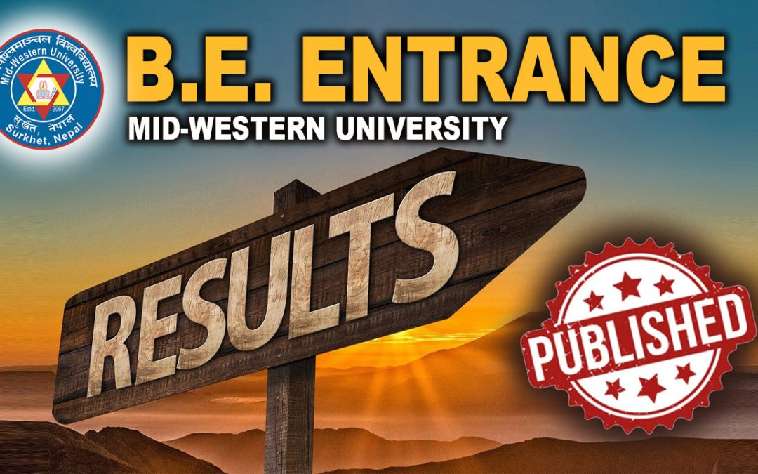 B.E. Second Entrance Exam Result Published (With List) | Mid-Western University