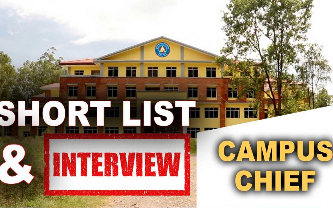 MU Published Short List and Interview Date for Campus Chief Positions