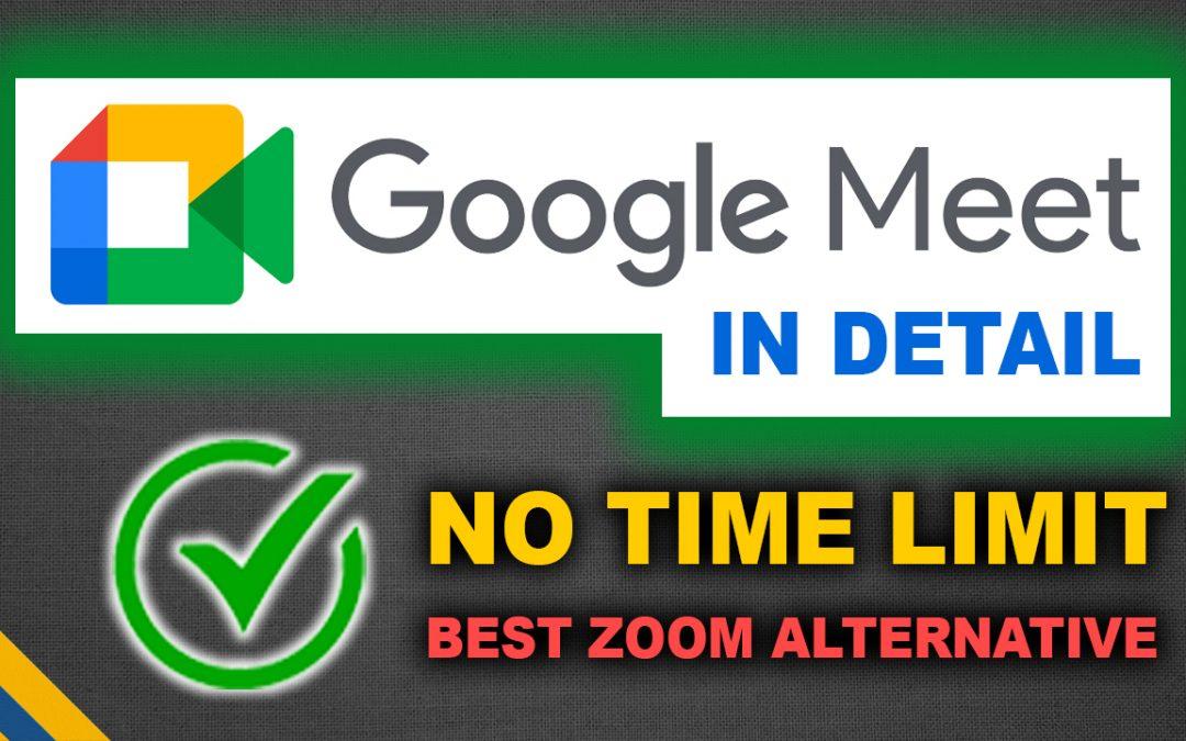 Google Meet Features in Detail (FREE) 🔥 Best Zoom Alternative 🔥